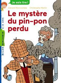 Les enquêtes fabuleuses de FFF, le fameux Félix File-Filou, Le mystère du pin-pon perdu