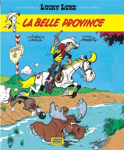 Les aventures de Lucky Luke d'après Morris. Volume 1, La Belle Province