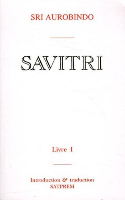 Savitri. Volume 1,