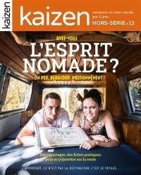 Kaizen, hors-série. n° 13, Avez-vous l'esprit nomade ?