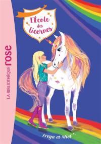L'école des licornes. Volume 10, Freya et Miel
