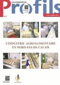 L'industrie agroalimentaire en Nord-Pas-de-Calais