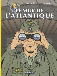 Les reportages de Lefranc, Le mur de l'Atlantique