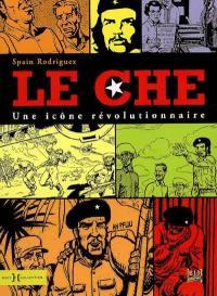 Le Che, une icône révolutionnaire