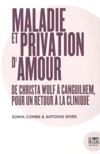 Maladie et privation d'amour