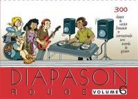 Diapason rouge. Volume 6, Carnet de 300 chants avec accords