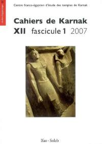 Cahiers de Karnak. Volume 12, 2007