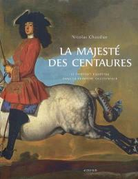 La majesté des centaures