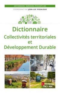 Dictionnaire collectivités territoriales et développement durable