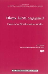 Ethique, laïcité, engagement