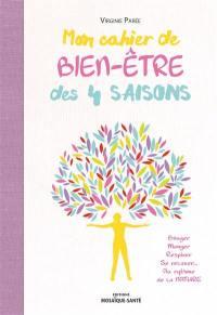 Mon cahier de bien-être des 4 saisons