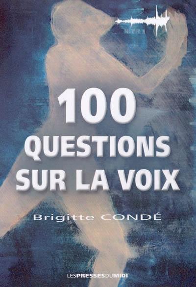 100 questions sur la voix