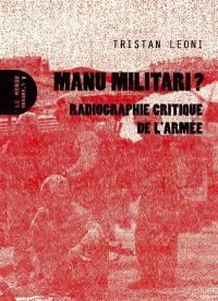 Manu militari ?