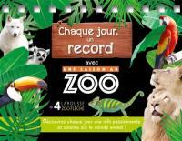 Chaque jour, un record une saison au zoo