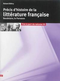 Précis d'histoire de la littérature française, Baudelaire, Le Parnasse