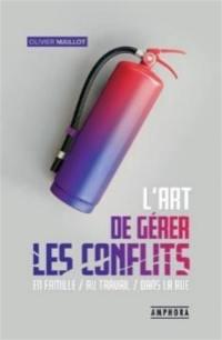 L'art de gérer les conflits