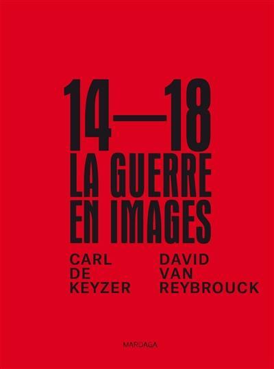 14-18, la guerre en images