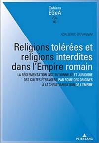 Religions tolérées et religions interdites dans l'Empire romain