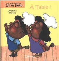 Les aventures de Lili et Koko, A table !
