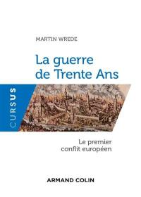 La guerre de Trente Ans