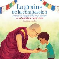 La graine de la compassion
