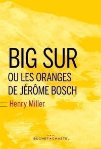 Big Sur ou Les oranges de Jérôme Bosch