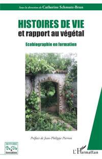 Histoires de vie et rapport au végétal