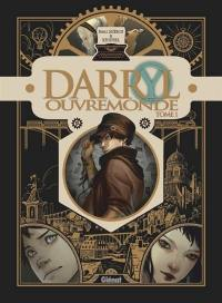 Darryl Ouvremonde. Volume 1,