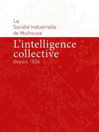 L'intelligence collective depuis 1826