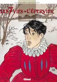 Les 7 vies de l'Epervier. Volume 1, La blanche morte