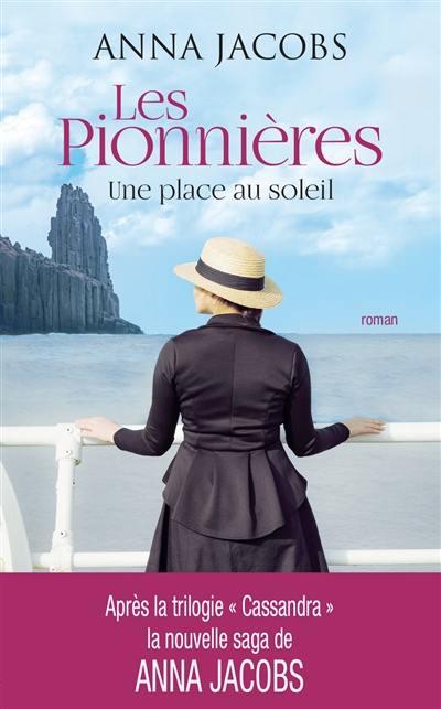 Les pionnières, Une place au soleil