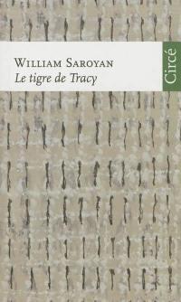 Le tigre de Tracy