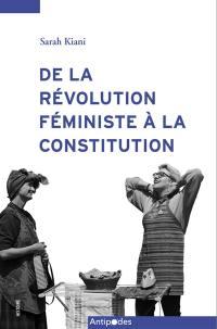 De la révolution féministe à la constitution