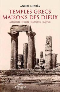Temples grecs, maisons des dieux