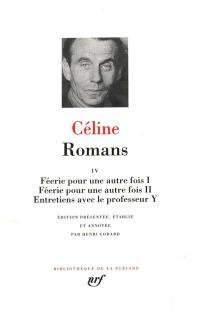 Romans. Volume 4, Féerie pour une autre fois I