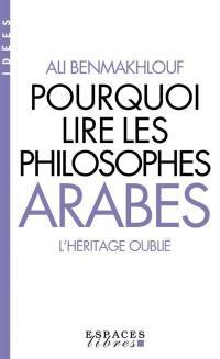 Pourquoi lire les philosophes arabes ?