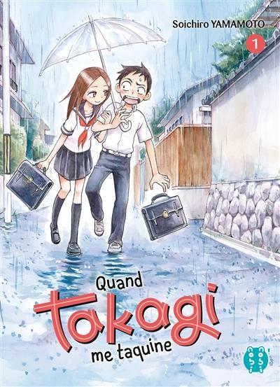 Quand Takagi me taquine. Volume 1