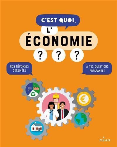 C'est quoi, l'économie ?