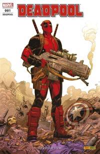 Deadpool. n° 1, Tuer pour vivre
