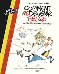 Comment redevenir belge ou le re-rester si vous l'êtes déjà