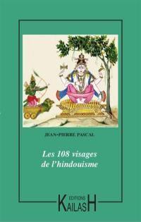 Les 108 visages de l'hindouisme