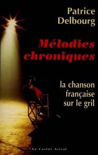 Mélodies chroniques