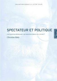 Spectateur et politique