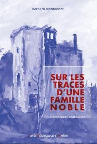 Sur les traces d'une famille noble