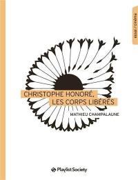 Christophe Honoré, les corps libérés