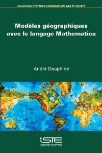 Modèles géographiques avec le langage Mathematica