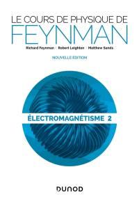 Electromagnétisme. Volume 2,