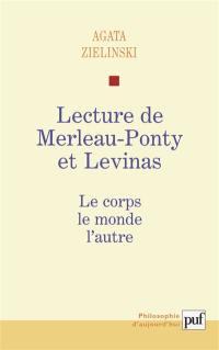 Lecture de Merleau-Ponty et Levinas