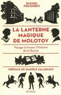 La lanterne magique de Molotov