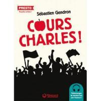 Cours, Charles !